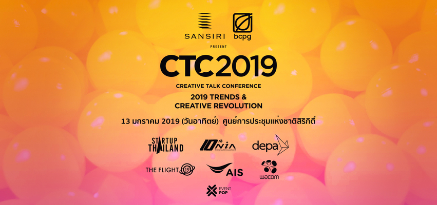 Sansiri and BCPG Present Creative Talk Conference 2019
